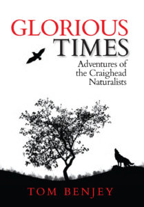 Cover - Glorious Times: Adventures of the Craighead Naturalists