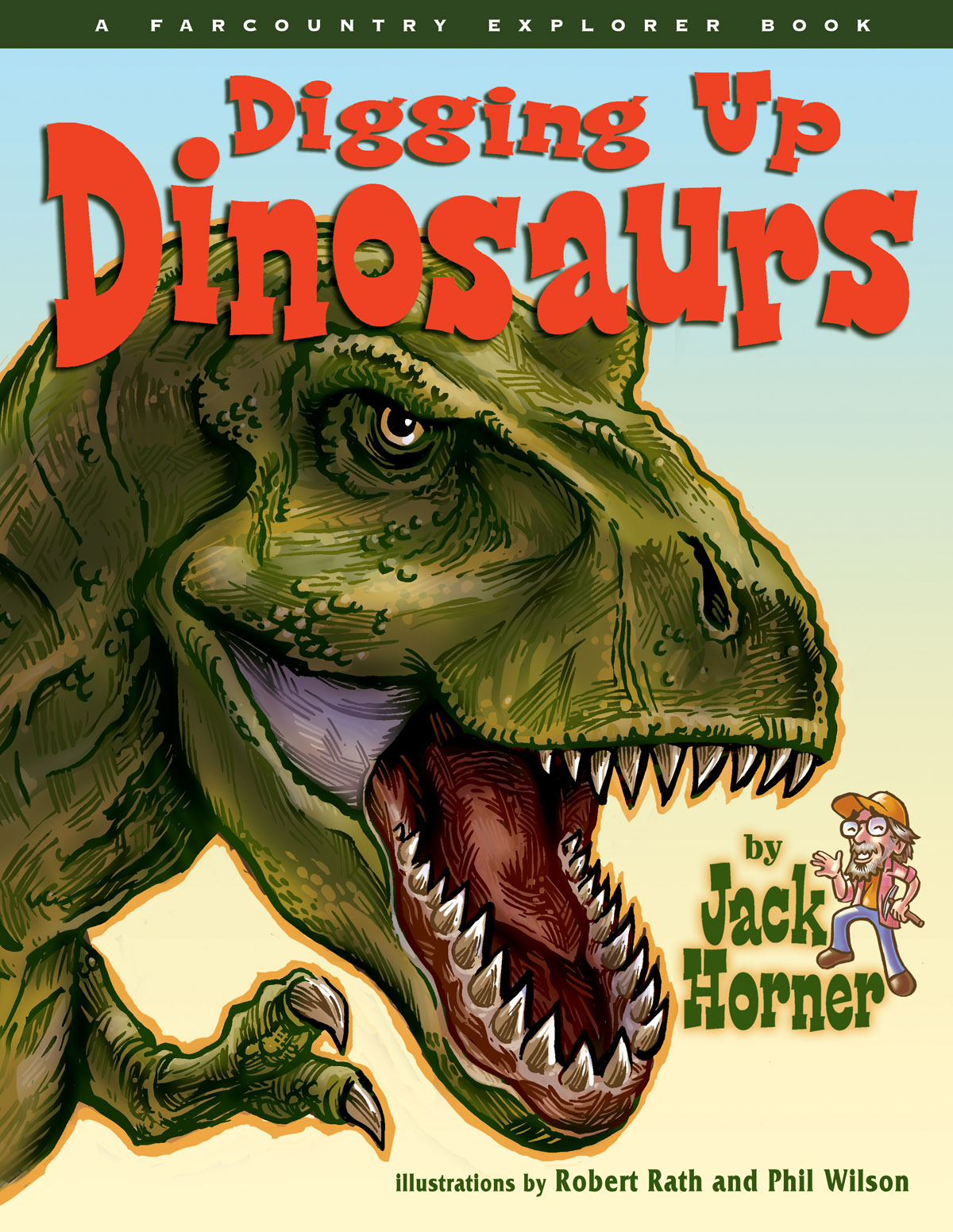 Digging up Dinosaurs - Jack Horner