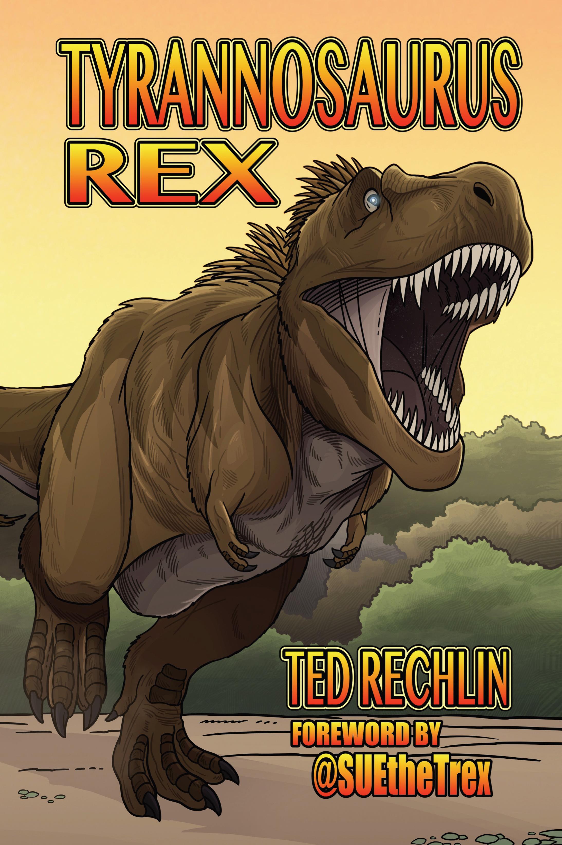 Tyrannosaurus Rex - Ted Rechlin