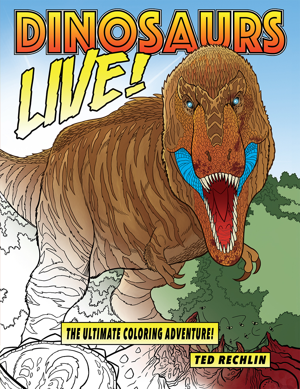 Dinosaurs Live Coloring Adventure from Ted Rechlin