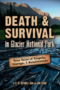 Death and Survival in Glacier National Park Front Cover
